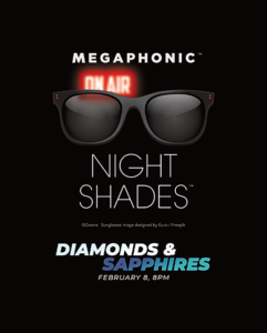 MEGAPHONIC in Night Shades: Diamonds and Sapphires @ The Ritz Theatre